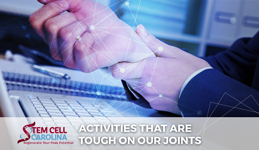activities that are tough on our joints